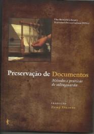 """Capa da 3. ed. do livro """"Preservação de documentos"""""""