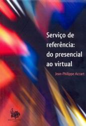 """Capa do livro """"Serviço de referência: do presencial ao virtual'"""